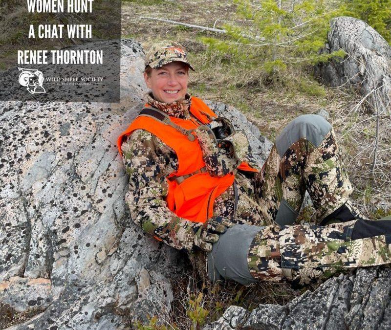 EP 37: Women Hunt (TM) with Renée Thornton